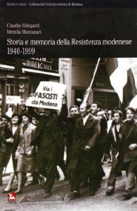 Storia e memoria della Resistenza modenese, 1940-1999