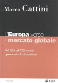 L'Europa verso il mercato globale