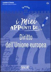 I miei appunti di... diritto dell'Unione europea.