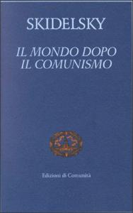 Il mondo dopo il comunismo