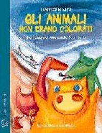 Gli animali non erano colorati