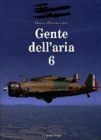 Gente dell'aria / Giorgio Evangelisti. Vol. 6.