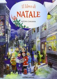 Il libro di Natale / Satomi Ichikawa, Robina Beckles Wilson