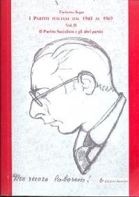 Vol. 2: Il partito socialista e gli altri scritti