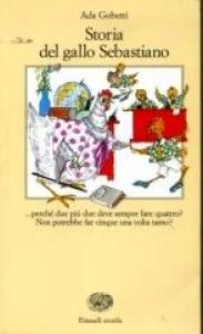 Storia del gallo Sebastiano, ovverosia, Il tredicesimo uovo