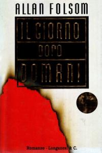 Il  giorno dopo domani : romanzo / di Allan Folsom ; traduzione di Vittorio Curtoni