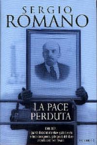 La  pace perduta / Sergio Romano