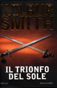 Il trionfo del sole : ronanzo / di Wilbur Smith