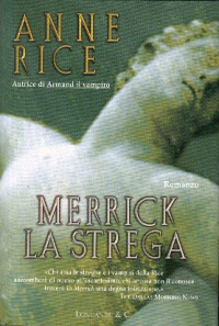 Merrick la strega : romanzo / di Anne Rice ; traduzione di Sara Caraffini