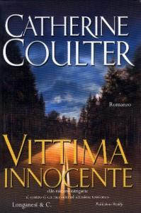 Vittima innocente : romanzo / di Catherine Coulter ; traduzione di Sara Caraffini
