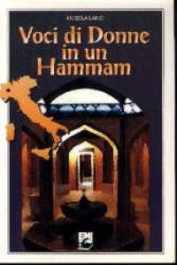Voci di donne in un hammam