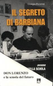Il segreto di Barbiana, ovvero, L'invenzione della scuola