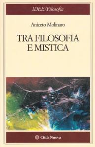 Tra filosofia e mistica
