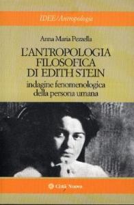 L'antropologia filosofica di Edith Stein