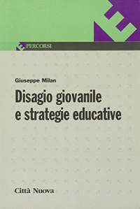 Disagio giovanile e strategie educative