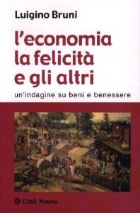 L' economia la felicita' e gli altri