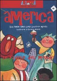 America, non il mondo delle favole ma le favole del mondo