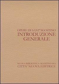 Introduzione generale a sant'Agostino