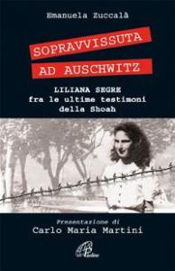 Sopravvissuta ad Auschwitz