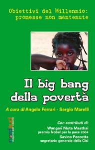 Il big bang della povertà