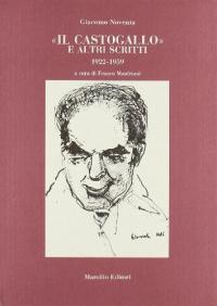 Il Castogallo e altri scritti (1922-1959)