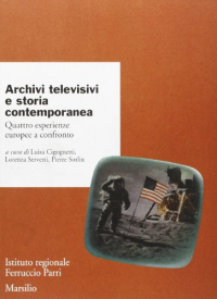 Archivi televisivi e storia contemporanea