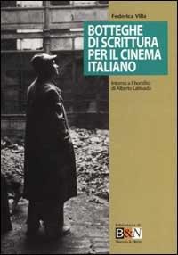 Botteghe di scrittura per il cinema italiano