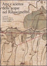Arte e scienza delle acque nel Rinascimento