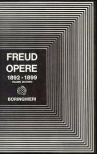 Opere / Sigmund Freud ; [a cura di C. Musatti]. Progetto di una psicologia e altri scritti