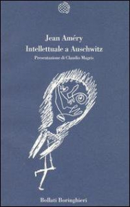 Intellettuale a Auschwitz / Jean Améry ; presentazione di Claudio Magris