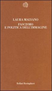 Fascismo e politica dell'immagine