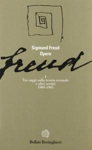 Opere di Sigmund Freud / edizione diretta da C. L. Musatti. Tre saggi sulla teoria sessuale e altri scritti