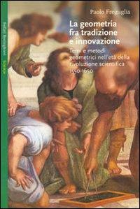 La geometria fra tradizione e innovazione