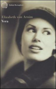 Vera / Elisabeth von Arnim