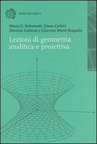 Lezioni di geometria analitica e proiettiva