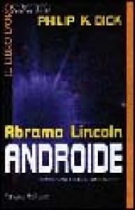 Abramo Lincoln androide