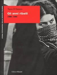 Gli anni ribelli, 1968-1980