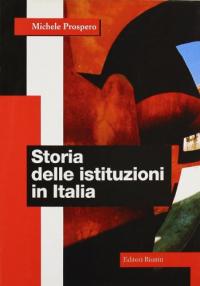 Storia delle istituzioni in Italia