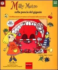 Milly Metro nella pancia del gigante