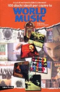 100 dischi ideali per capire la world music