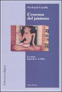 L'essenza del jainismo