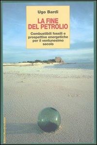 La fine del petrolio