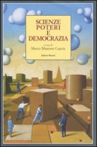 Scienze, poteri e democrazia