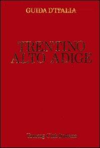 Trentino-Alto Adige / Touring club italiano