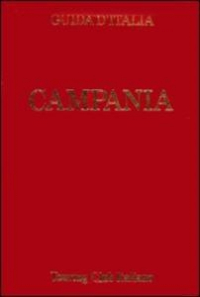 Campania / Touring Club Italiano