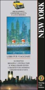 New York : [per scoprire e conoscere la città e la sua memoria]