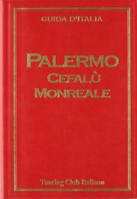 Palermo, Cefalu, Monreale