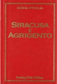 Siracusa e Agrigento