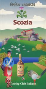 Scozia / Touring Club Italiano