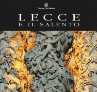 Lecce e il Salento / Touring club italiano